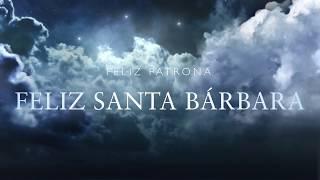 Feliz Santa Bárbara.