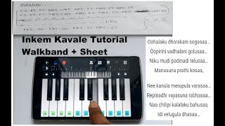 Inkem Inkem Kavale || Easy Piano Lesson|| On Walkband