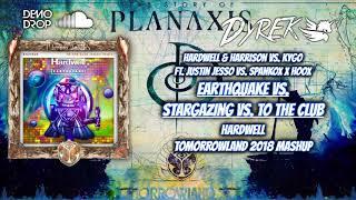 Earthquake vs Stargazing vs To The Club (Hardwell Tomorrowland 2018 Mashup) [Dyrek Remake]