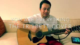 You are everything - Tye Tribbett cover