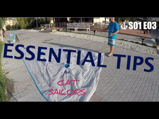 Quick tips for cat sailors S01 E03