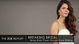 Spring Bridal Trends: Parisian Dream Wedding | The Zoe Report By Rachel Zoe
