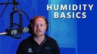 Humidity Basics