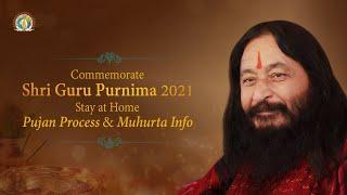 Shri Guru Purnima Mahotsav | 24th July 2021 | Guroh Anyanna Bhavayet | Pujan Muhurta & Vidhi