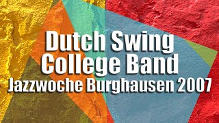 Dutch Swing College Band - Jazzwoche Burghausen 2007 fragm. 1