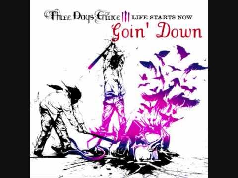 Three Days Grace Goin ' Down