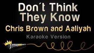 Chris Brown and Aaliyah - Don't Think They Know (Karaoke Version)