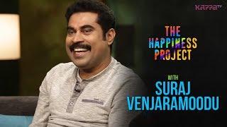 Suraj Venjaramoodu - The Happiness Project - Kappa TV