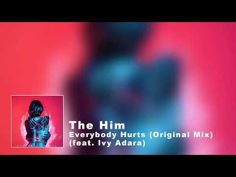 Everybody Hurts Original Mix
