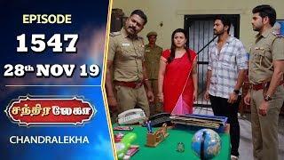 CHANDRALEKHA Serial | Episode 1547 | 28th Nov 2019 | Shwetha | Dhanush | Nagasri | Arun | Shyam