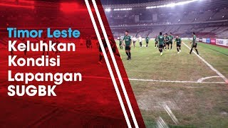 Pelatih Timor Leste Bandingkan Rumput Lapangan SUGBK dan Lapangan di Thailand