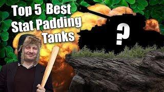 WoT || Top 5 || Best Stat Padding Tanks