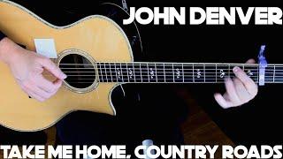 John Denver - Take Me Home, Country Roads - Fingerstyle Guitar