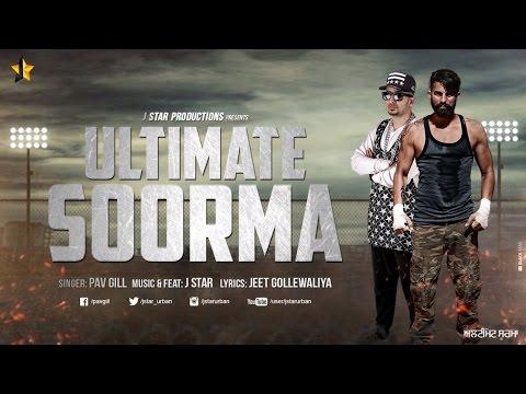 Ultimate Soorma Ft J Star  Pav Gill