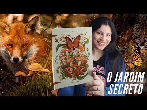 O Jardim Secreto ? a fábula que encanta gerações ? de Frances Hodgson Burnett