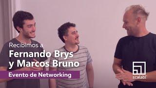 Evento de Networking de Scalabl: Recibimos a Fernando Brys y Marcos Bruno