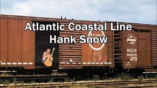 Atlantic Coastal Line Hank Snow with Lyrics
