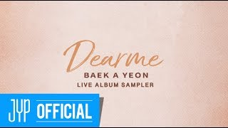 "Baek A Yeon ""Dear me"" Live Album Sampler"