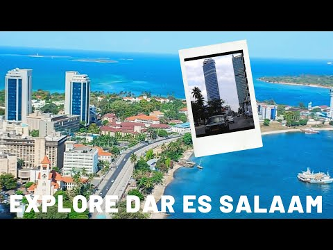 How does DAR ES SALAAM city in Tanzania look like in 2019?