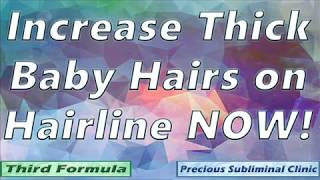 Grow Baby Hairs on Hairline - 3rd Formula [Affirmation+Frequency] - INSTANT RESULTS