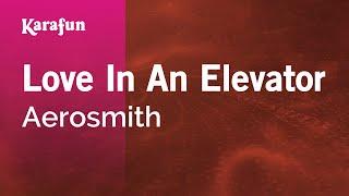 Karaoke Love In An Elevator - Aerosmith *