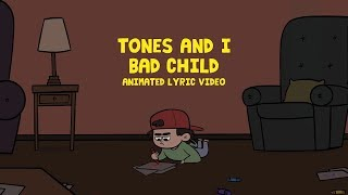 TONES AND I - BAD CHILD (ANIMATED LYRIC   - YouTube