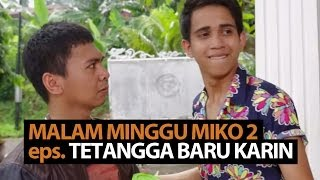 Video Malam Minggu Miko 2- Tetangga Baru Karin MP3, 3GP, MP4, WEBM, AVI, FLV September 2019