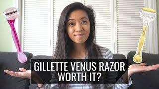 ARE GILLETTE VENUS RAZORS WORTH IT?