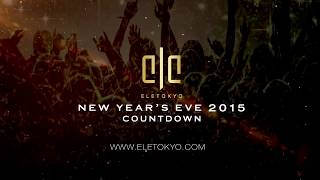 ELE TOKYO TV NEW YEARS EVE  COUNTDOWN 201 to 2015