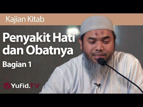 Video Kajian Kitab : Penyakit Hati dan Obatnya #1 - Ustadz Afifi Abdul Wadud