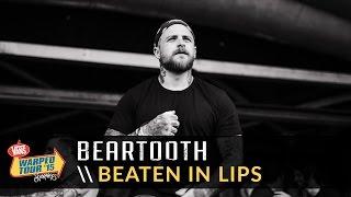 Beartooth - Beaten In Lips (Live 2015 Vans Warped Tour)