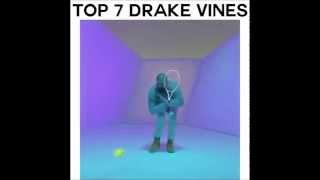Top 7 Drake Vines - Hotline Bling