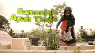 Sazqia Rayani - Samanjak Ayah Tiado (Official Music Video)