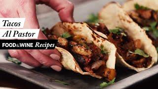 Tacos Al Pastor | Recipe | Food & Wine