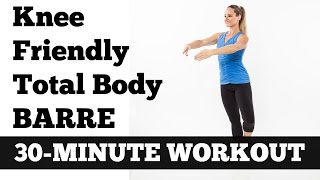 30-Minute 'Knee Friendly' Total Body Barre Workout by jessicasmithtv