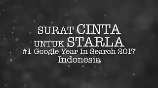 Surat Cinta Untuk Starla - #1 Google Year In Search 2017, Indonesia