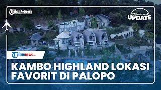 Lepaskan Penat di Kambo Highland di Palopo, Jadi Lokasi Berlibur Favorit Pejabat