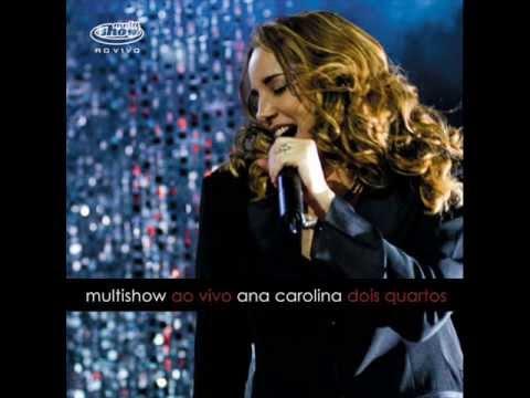Cantinho / Fever / Eu Sou Melhor Que Você - Ana Carolina