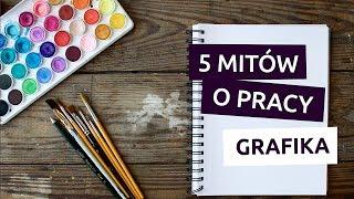 5 mitów o pracy grafika