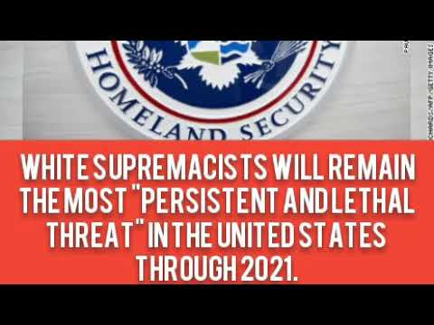 """White supremacists will remain the most """"persistent and lethal threat"""" in the United States through"""