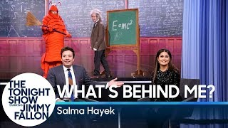 What's Behind Me? with Salma Hayek