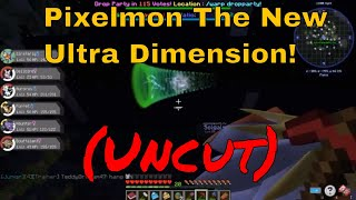 Pixelmon The New Ultra Dimension! (Uncut)