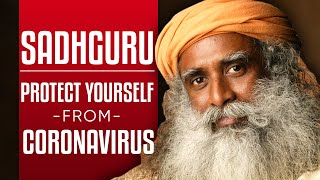 SADHGURU - WILL CORONAVIRUS CAUSE THE END OF THE WORLD? How To Beat COVID-19 & Heal Yourself