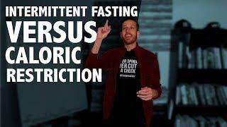 Intermittent Fasting Vs Caloric Restriction