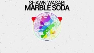 ♪ Shawn Wasabi - Marble Soda (BASS BOOSTED!)