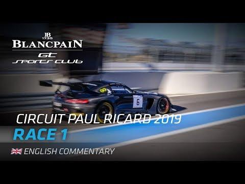 RACE 1 - BLANCPAIN GT SPORTS CLUB - PAUL RICARD 2019 - ENGLISH