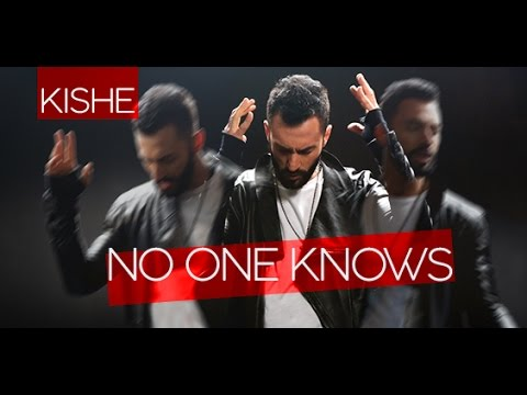 Kishe - No one knows