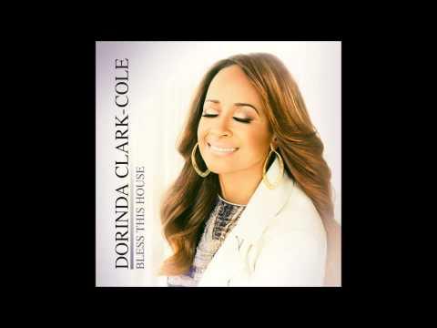 Dorinda Clark-Cole – Bless This House (Radio Edit) (AUDIO ONLY)