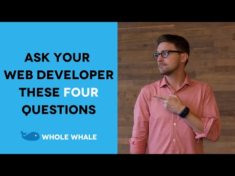 4 Important Questions for Your Web Developer: Explained
