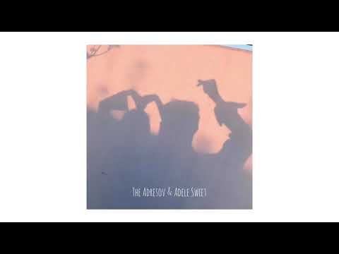 The Adresov & Adele Sweet — понарошку